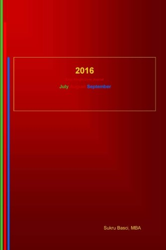 Download 2016 Easy Weight Loss Journal: July August September PDF