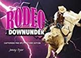 Rodeo Downunder - Book 1, Jennifer Dyer, 0980419301