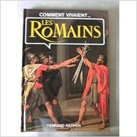 En ligne Comment vivaient les Romains pdf epub
