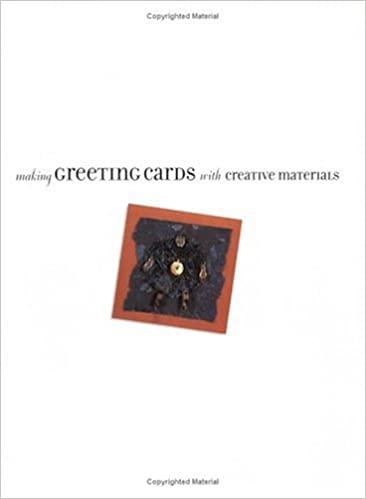 Making Greeting Cards With Creative Materials Maryjo McGraw 0035313318184 Amazon Books