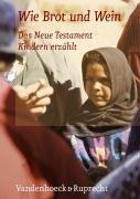 wie-brot-und-wein-das-neue-testament-kindern-erzhlt