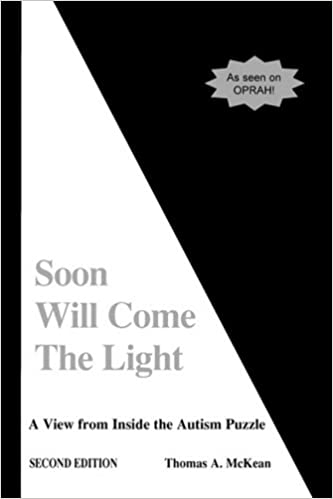 Soon Will Come the Light: A View from Inside the Autism Puzzle - Popular Autism Related Book