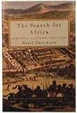 The Search for Africa, Basil Risbridger Davidson and Basil Davidson, 0812925270