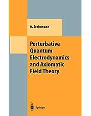 Perturbative Quantum Electrodynamics and Axiomatic Field Theory