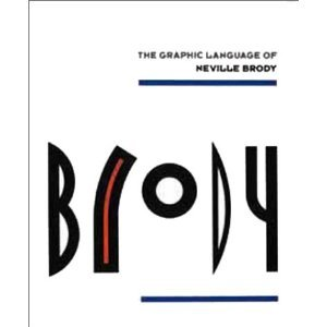 Graphic Language of Neville Brody by Rizzoli