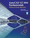 img - for Autocad Lt 2004 Fundamentals: Drafting Abd Design Applications book / textbook / text book