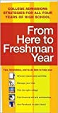 img - for From Here to Freshman Year 2nd (second) edition Text Only book / textbook / text book