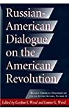 Russian-American Dialogue on the American Revolution, , 0826210201