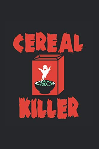 Cereal Killer Halloween Funny Saying: College Ruled Journal or Notebook (6x9 inches) with 120 pages