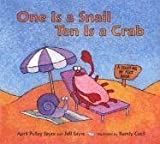 One Is a Snail, Ten Is a Crab, April Pulley Sayre and Jeff Sayre, 0763614068