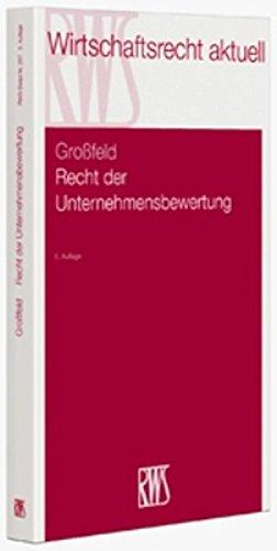 Recht der Unternehmensbewertung (RWS-Skript)