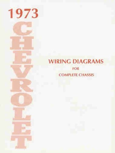 1973 CHEVROLET CARS COMPLETE 10 PAGE SET OF FACTORY ELECTRICAL WIRING  DIAGRAMS & SCHEMATICS GUIDE - INCLUDES: Caprice, Impala, Bel Air & Biscayne  and full size Station Wagons CHEVY 73: GM: Amazon.com: BooksAmazon.com
