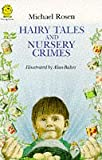 Hairy Tales and Nursery Crimes (Young Lions)
