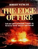 img - for The Edge of Fire: Volcano and Earthquake Country in Western north America and Hawaii book / textbook / text book