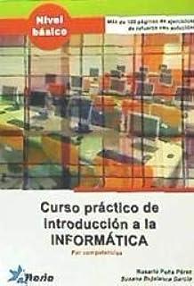 Curso de introducción a la informática por competencias, Tic 1, nivel básico