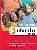 The Official Ubuntu, Benjamin Mako Hill and Jono Bacon, 0132354136