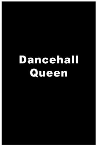 (Dancehall Queen )