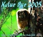 Natur Pur 2005. Eulen - Leben im Schatten der Dunkelheit