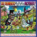 Dr Demento Gooses Mother by Rhino