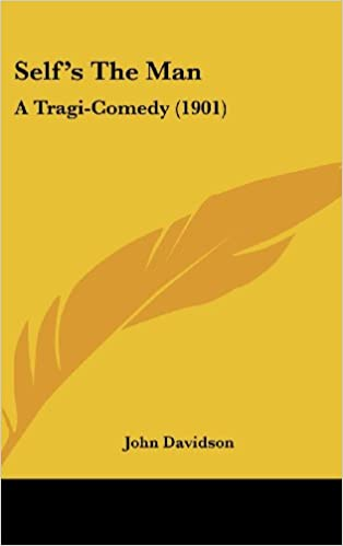 Self S the Man: A Tragi-Comedy (1901)