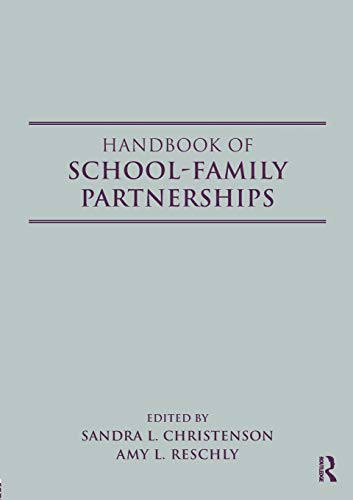 Handbook of School-Family Partnerships