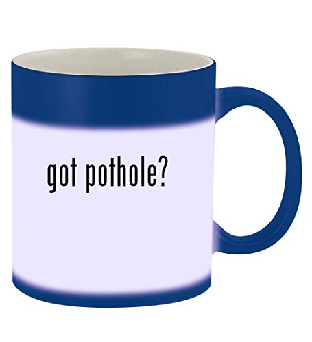 got pothole? - 11oz Magic Color Changing Mug, Blue (Implementing Change Patterns Principles And Potholes 4th Edition)