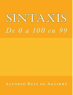 Sintaxis: de 0 a 100 en 90