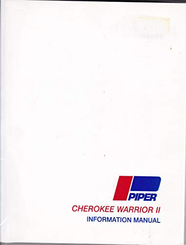 Piper Cherokee Warrior II Information Manual; PA-28-161 (Handbook Part No. 761 649) (Piper Pa 28 161 Cherokee Warrior Ii)