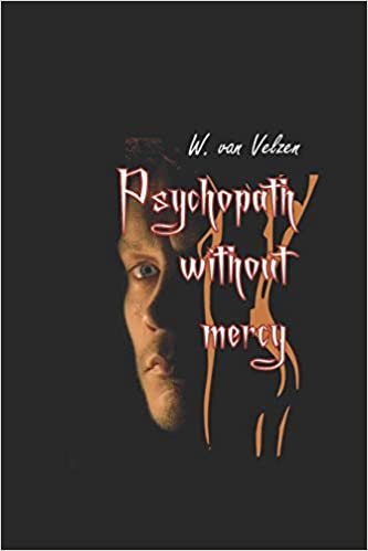 Buy Psychopath Without Mercy Book Online at Low Prices in India