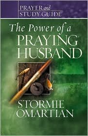 The Power of a Praying® Husband Prayer and Study Guide Student/Stdy Gde edition by
