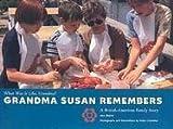 Grandma Susan Remembers, Ann Morris, 0761317325