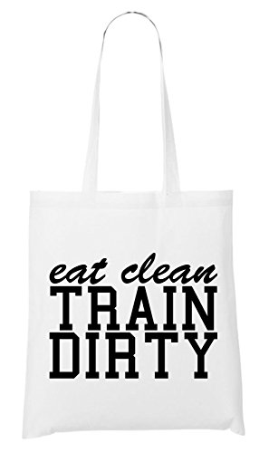 Eat Clean Train Dirty Bag White Certified Freak