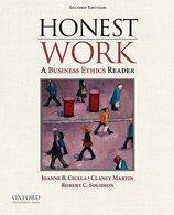 Honest Work (2nd, 10) by Ciulla, Joanne B - Martin, Clancy - Solomon, Robert C [Paperback (2010)]