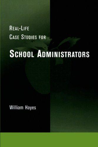Real-Life Case Studies for School Administrators