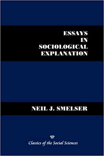 essays in sociological explanation neil j smelser  essays in sociological explanation neil j smelser 9781610271813 com books