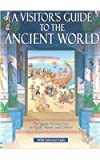 A Visitor's Guide to the Ancient World, A. Millard and L. Sims, 0794504612