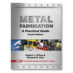 Metal Fabrication: A Practical Guide-4th Edition