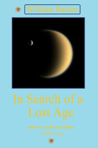In Search of a Lost Age