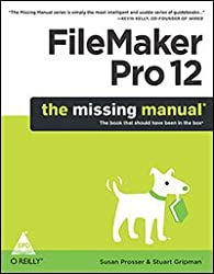 FileMaker Pro 12: The Missing Manual by Gripman, Stuart ( AUTHOR ) Aug-10-2012 Paperback