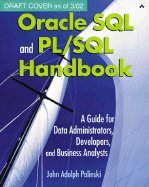 Read Online Oracle SQL &_PL/SQL Handbook :: A Guide for Data Administrators, Developers, &_Business Analysts _ pdf epub