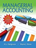 Managerial Accounting, Hartgraves, Al and Morse, Wayne, 1618530968