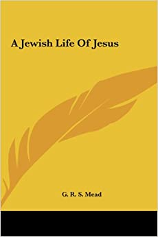 A Jewish Life of Jesus