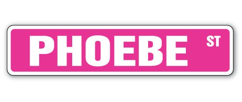 [SignJoker] PHOEBE Street Sign Great Gift Idea 100's of names to choose from! Wall Plaque Decoration