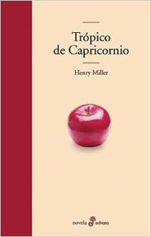 Tropico de capricornio (Spanish Edition)