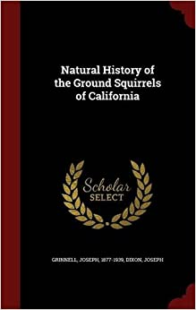 Natural History of the Ground Squirrels of California