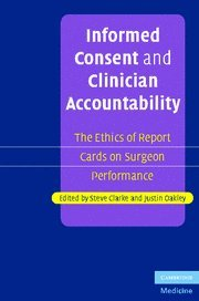 Informed Consent and Clinician Accountability: The Ethics of Report Cards on Surgeon - Oakley Employee Store