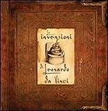 Le invenzioni di Leonardo da Vinci. Libro pop-up. Ediz. illustrata