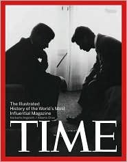 Time: The Illustrated History of the World's Most Influential Magazine (Beaux Arts Editions)