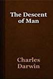 The Descent of Man (Illustrated)