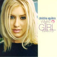Christina Aguilera - What A Girl Wants (Single) - Zortam Music